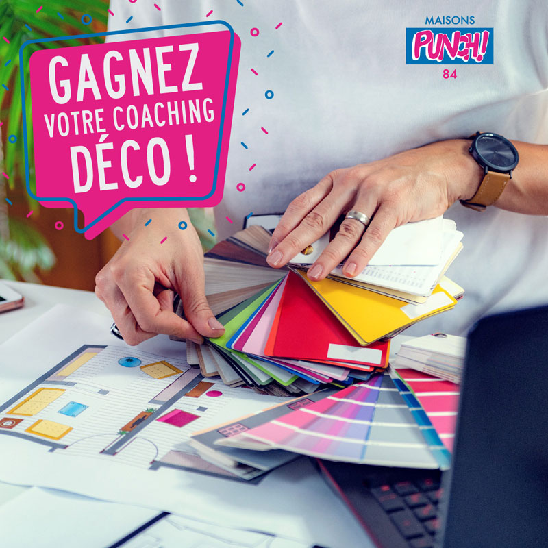 Maisons Punch – Concours coaching déco –  Agence Effervescence Avignon